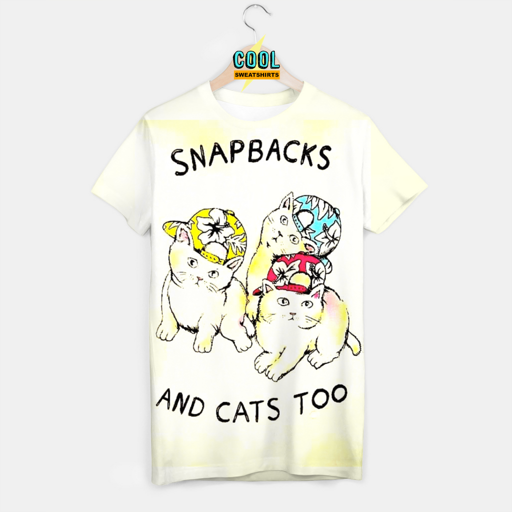 Cool Sweatshirts: Snapbacks & Cats Too Shirt