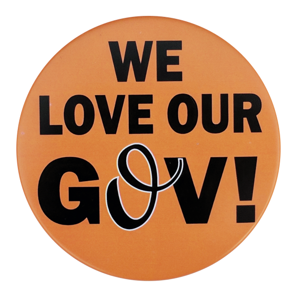 Button - Love Our Gov!