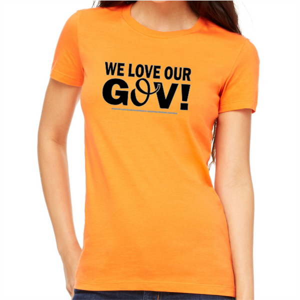 T-Shirt - Love My Gov! Women's