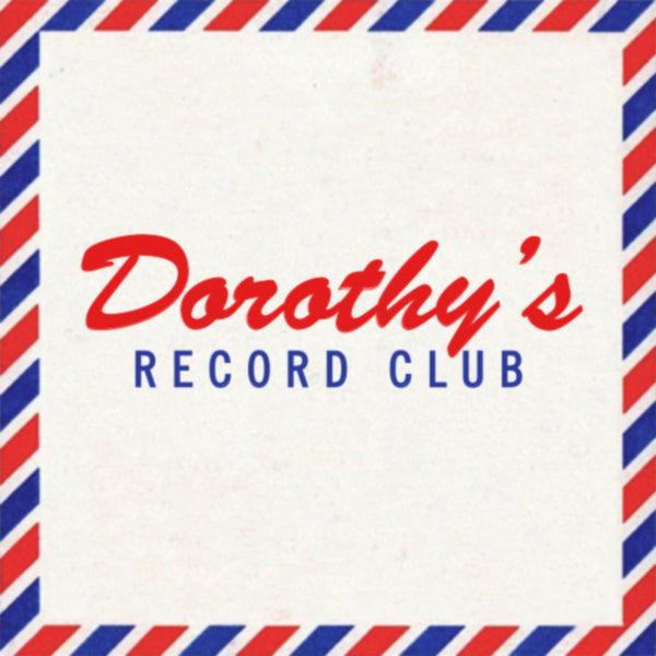 Dorothy's Record Club - Volume One