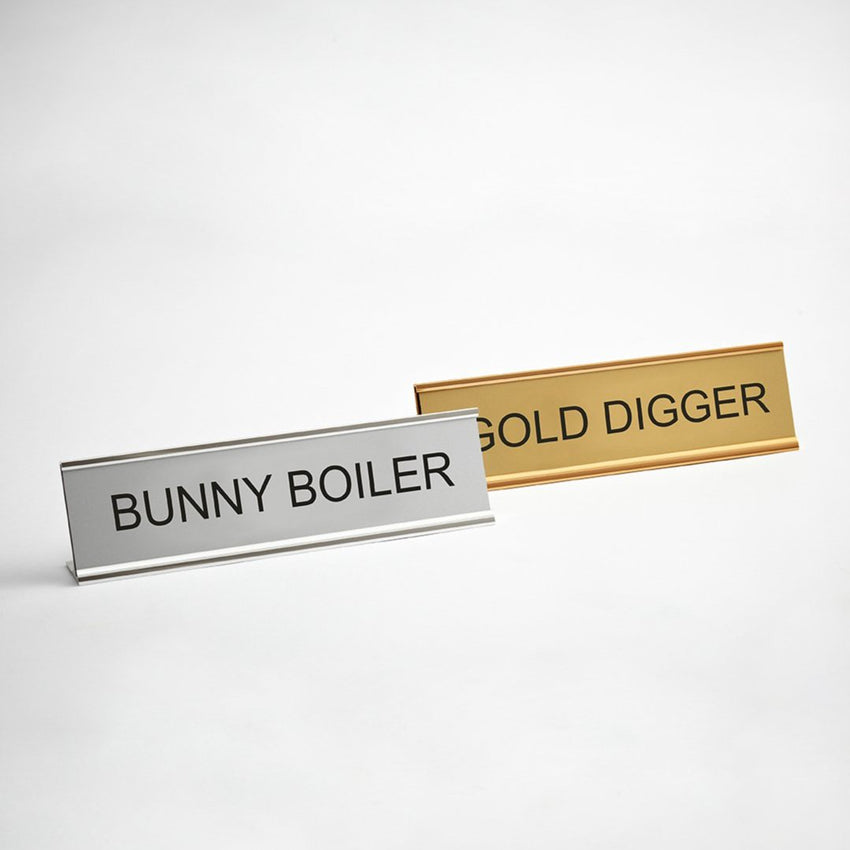 Bunny Boiler Gold Digger Desk Signs