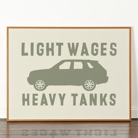 Light Wages Heavy Tanks - Signed Limited Edition