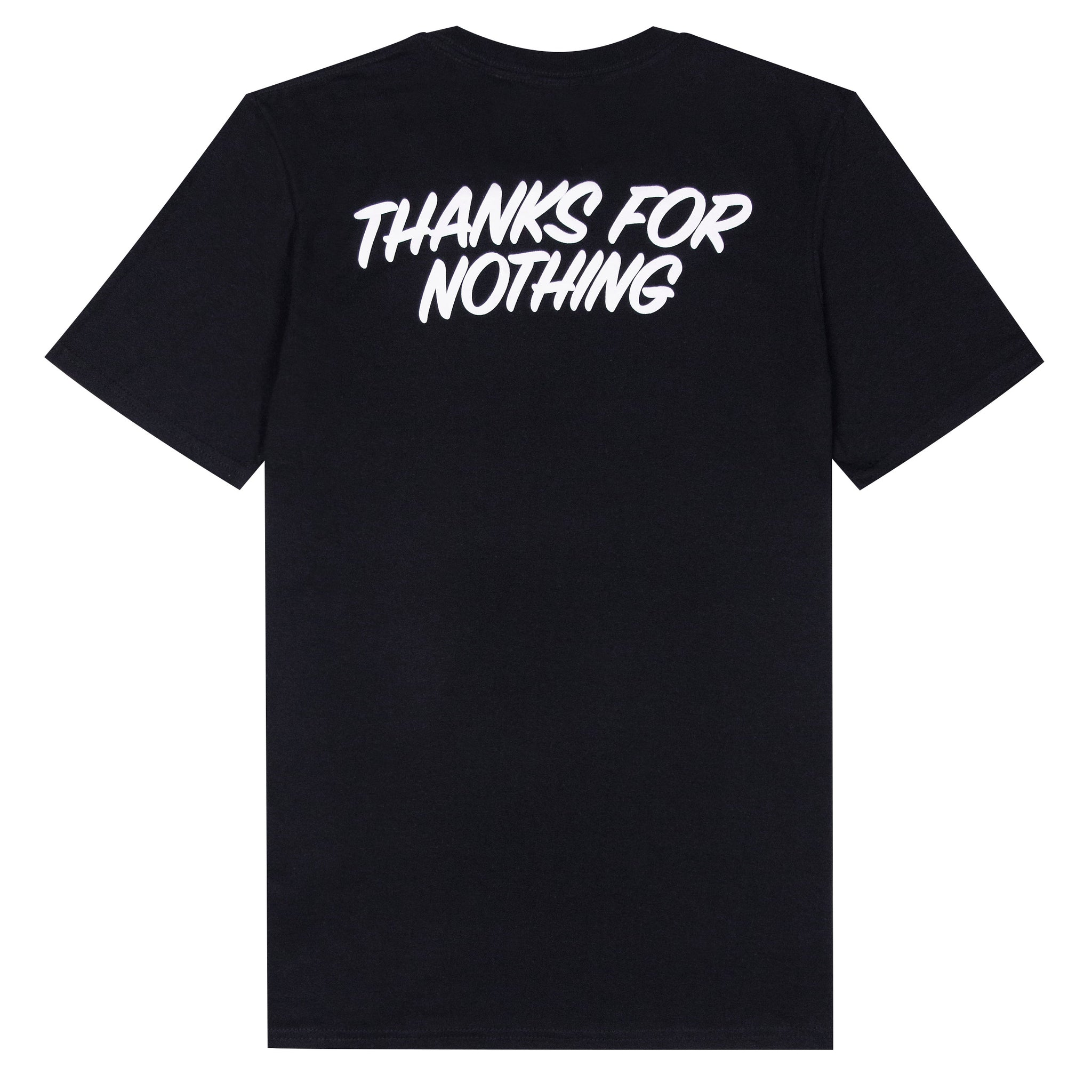 THANKS FOR NOTHING TEE- BLACK