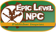 Introducing Our Latest Imprint -- Epic Level NPC!