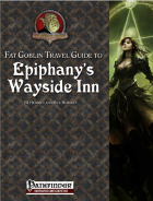 Fat Goblin Travelers Guide to Epiphany's Wayside Inn