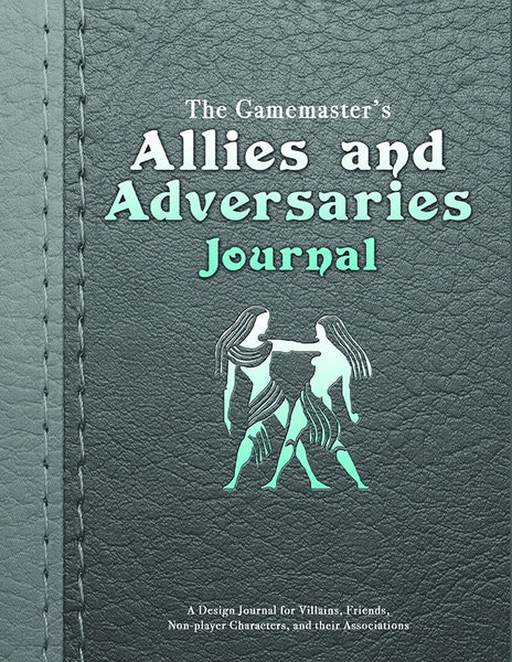The Gamemaster's Allies and Adversaries Journal