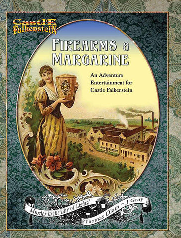 Castle Falkenstein: Firearms & Margarine: An Adventure Entertainment