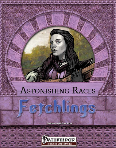 Astonishing Races: Fetchling