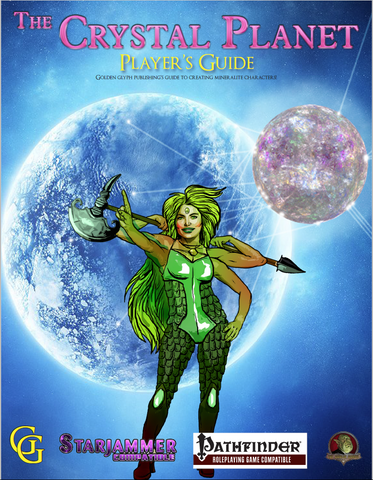 The Crystal Planet: Player's Guide