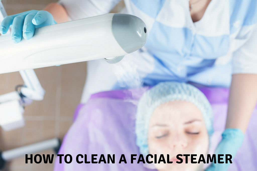 How To Clean A Facial Steamer
