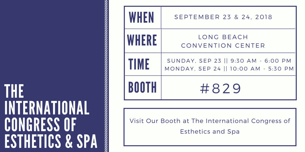 Visit Our Booth At The International Congress of Esthetics and Spa