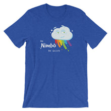 Load image into Gallery viewer, Be Nimbo Be Quick Short-Sleeve Unisex T-Shirt