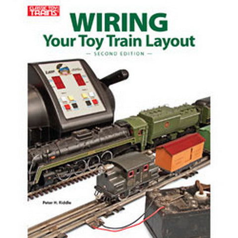 Kalmbach 108405 Wiring Your Toy Train Layout Book