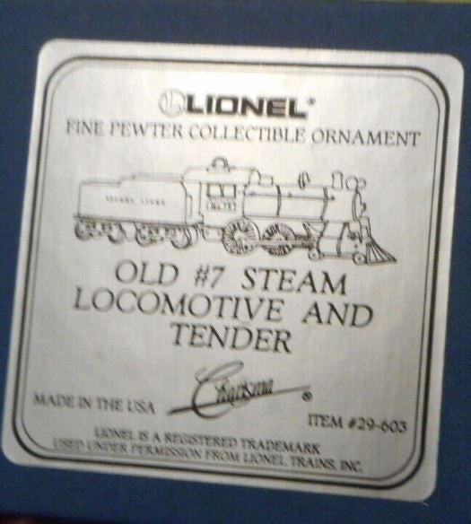 Lionel 29-603 Fine Pewter Collectible Ornament - Old #7 Steam Locomotive and Tender