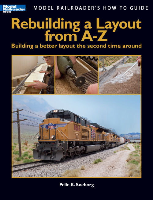 Kalmbach 12464 Rebuilding a Layout from A- Z
