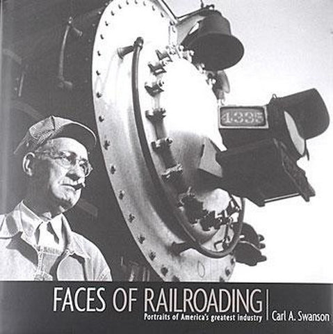 Kalmbach 62083 A FACES OF RAILROADING