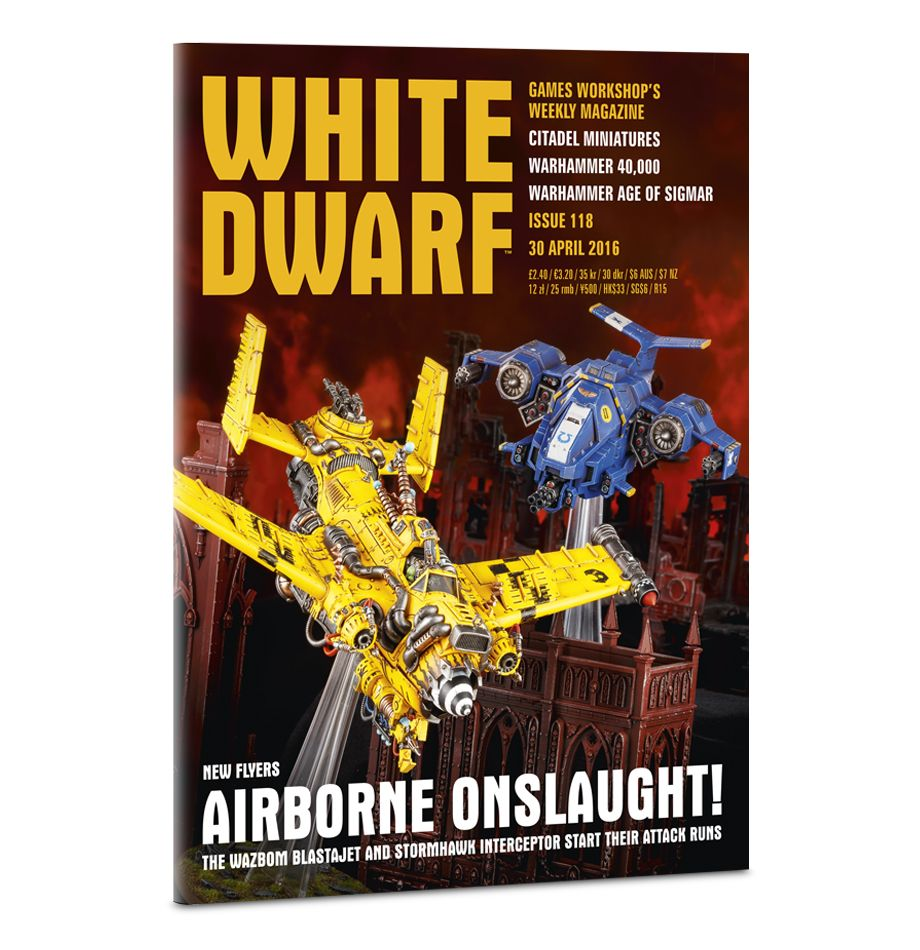 Games Workshop 118 White Dwarf Magazine Issue 118, April 30th, 2016