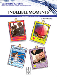 Indelible Moments