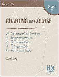 Charting the Course, Drum Set Book 1