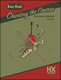 Charting the Course Christmas Collection - Bass Book