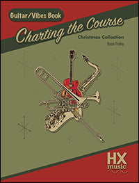 Charting the Course Christmas Collection - Guitar / Vibes Book