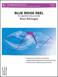 Blue Ridge Reel (For Adaptable String Ensemble)