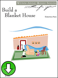 Build a Blanket House (Digital Download)