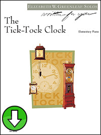 The Tick-Tock Clock (Digital Download)