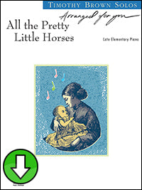 All the Pretty Little Horses (Digital Download)