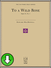 To a Wild Rose, Op. 51, No. 1 (Digital Download)