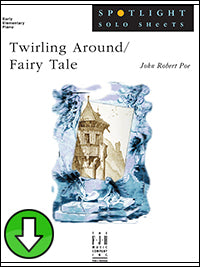 Twirling Around / Fairy Tale (Digital Download)
