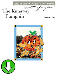 The Runaway Pumpkin (Digital Download)
