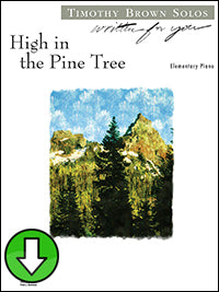 High in the Pine Tree (Digital Download)
