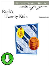 Bach's Twenty Kids (Digital Download)