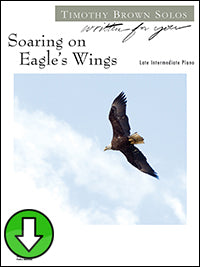Soaring on Eagle's Wings (Digital Download)