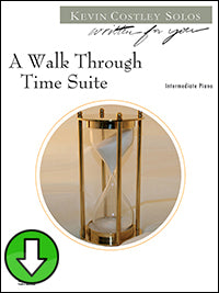 A Walk Through Time Suite (Digital Download)