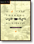 A Trip Through the Rainforest