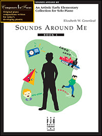 Sounds Around Me, Book 1