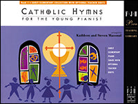 Catholic Hymns for the Young Pianist, Book1