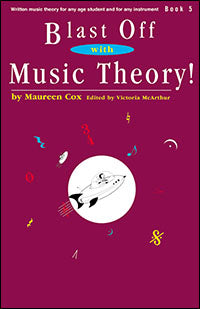 Blast Off with Music Theory! Book 5