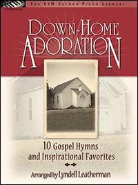 Down-Home Adoration