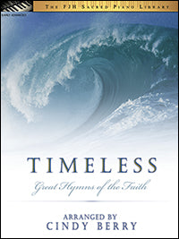 Timeless (Great Hymns of the Faith)