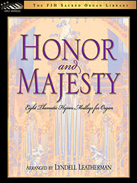 Honor and Majesty
