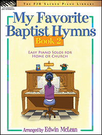 My Favorite Baptist Hymns, Book 2