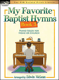 My Favorite Baptist Hymns, Book 3
