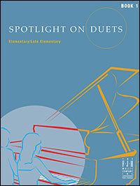 Spotlight on Duets, Book 1