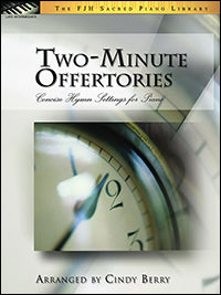 Two-Minute Offertories (Concise Hymn Settings for Piano)