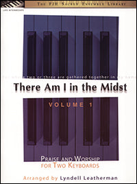 There Am I in the Midst, Volume 1