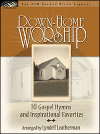 Down-Home Worship