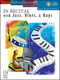 In Recital with Jazz, Blues, and Rags, Book 1